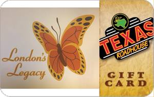 London's Legacy Texas Roadhouse Gift Card Thumbnail